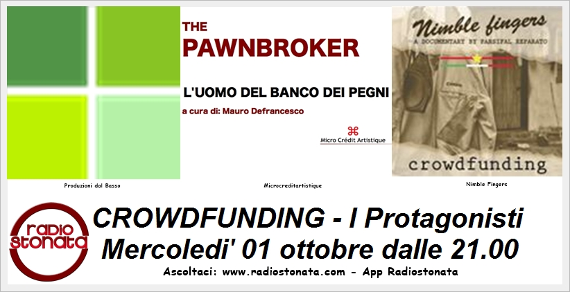 Radio Stonata – Crowdfunding I protagonisti: Nimble Fingers, Produzioni dal Basso, The Pawnbroker