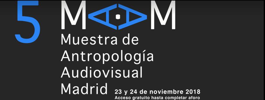 Muestra de Antropología de Madrid – Nimble fingers proyección