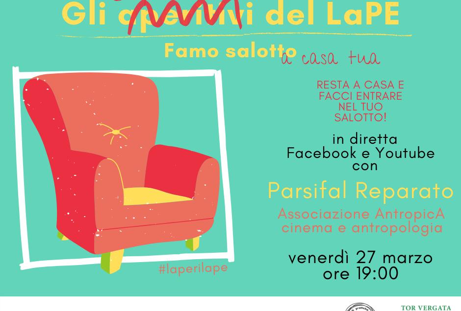 Gli aperitivi del LaPe – in diretta con Parsifal Reparato